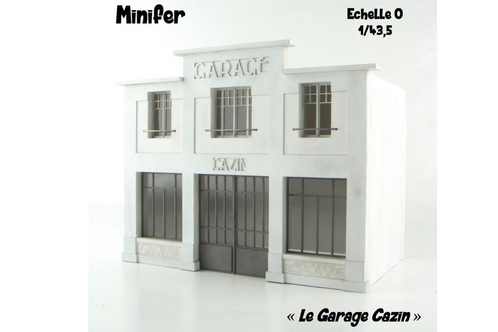 Minifer: Le Garage Cazin